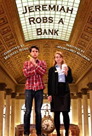 Jeremiah Robs a Bank Poster