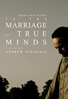 To the Marriage of True Minds (2010)