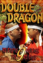 Double Dragon 9: Revenging Revenge the Revenge