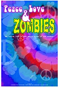 Peace, Love & Zombies (2013)