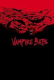 Vampire Bats(2005) Poster - Movie Forum, Cast, Reviews