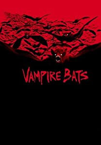 Latest movie for download Vampire Bats [360p]