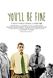 You'll Be Fine Poster