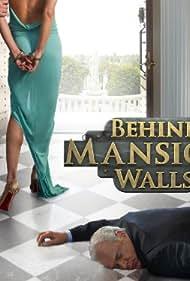 Behind Mansion Walls (2011)