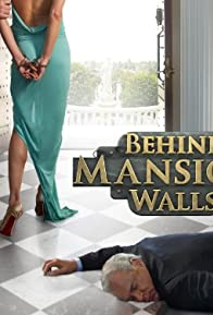 Primary photo for Behind Mansion Walls