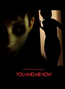 Watch full new movies You and Me Now by none [[480x854]