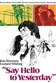 Jean Simmons and Leonard Whiting in Say Hello to Yesterday (1971)