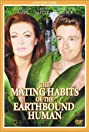The Mating Habits of the Earthbound Human (1999) Poster