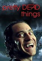 Pretty Dead Things