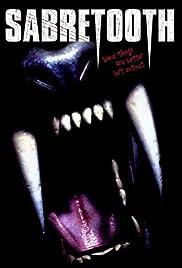 Sabretooth(2002) Poster - Movie Forum, Cast, Reviews