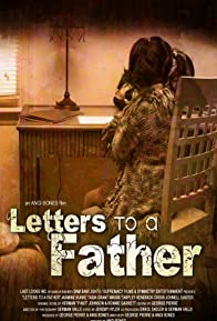 Primary photo for Letters to a Father