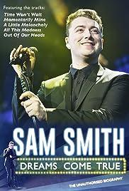 Sam Smith: Dreams Come True Poster