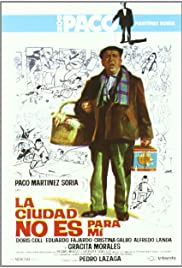 La ciudad no es para mí (1966) Poster - Movie Forum, Cast, Reviews