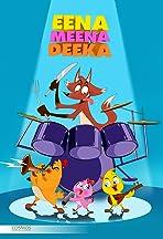 Eena, Meena, Deeka
