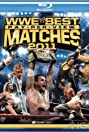 Best Pay Per View Matches of 2011 (2011) Poster