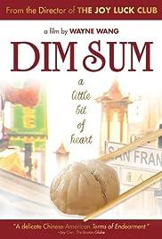 Dim Sum: A Little Bit of Heart Poster