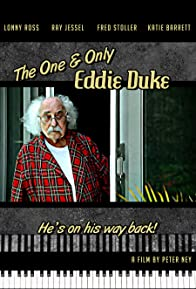 Primary photo for The One and Only Eddie Duke