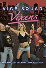 Vice Squad Vixens: Busted! (2006)