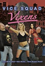 Vice Squad Vixens: Busted!