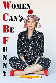 Women Can't Be Funny (2014)