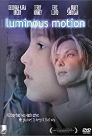 Luminous Motion (1998) Poster - Movie Forum, Cast, Reviews