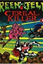 Green Jelly: Cereal Killer (1992) Poster