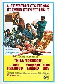 Kill a Dragon (1968) Poster - Movie Forum, Cast, Reviews
