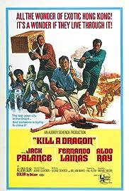 Kill a Dragon(1967) Poster - Movie Forum, Cast, Reviews
