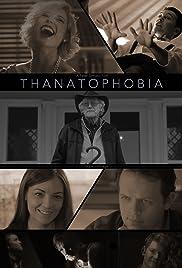 Thanatophobia Poster