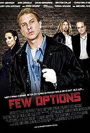 Few Options Poster