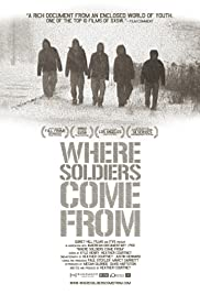 Where Soldiers Come From Poster
