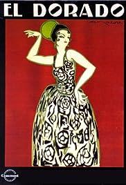 Eldorado(1921) Poster - Movie Forum, Cast, Reviews