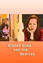 Ginger Gora and the Gentles