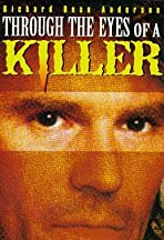 Through the Eyes of a Killer