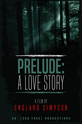Prelude: A Love Story (2017)