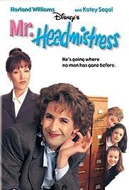 Mr. Headmistress Poster