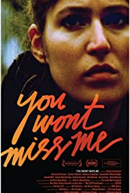 You Wont Miss Me (2009)