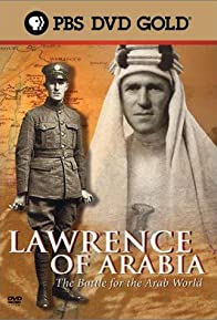 Primary photo for Lawrence of Arabia: The Battle for the Arab World