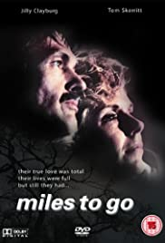 Miles to Go... Poster