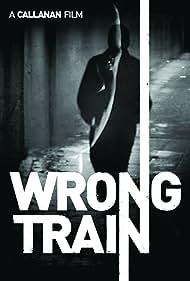 Wrong Train (2015)