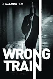 Wrong Train Poster