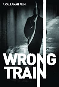 Primary photo for Wrong Train