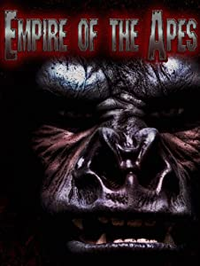 Good english movies list to watch Empire of the Apes [360p]