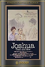 Joshua Then and Now (1985) Poster - Movie Forum, Cast, Reviews