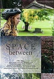 Space Between Poster