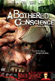 A Bothered Conscience (2006) Poster - Movie Forum, Cast, Reviews