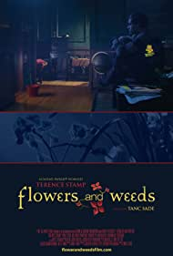Flowers and Weeds (2008)