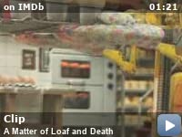 A Matter Of Loaf And Death 2008 Imdb