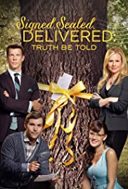 Signed, Sealed, Delivered: Truth Be Told (2015) Poster - Movie Forum, Cast, Reviews