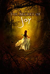 Primary photo for The Secret of Joy
